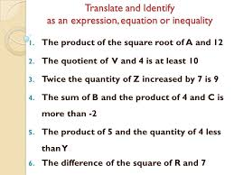 translate and identify as an expression equation or inequality