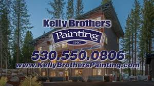 meet kelly brothers painting the premier painting staining partner for truckee ca and reno nv