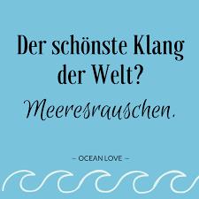 Der Schönste Klang Der Welt Meeresrauschen Sprüche Zitate