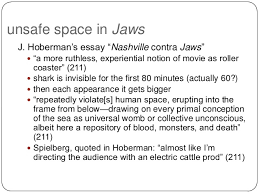 s safe and unsafe space in jaws 6 unsafe space in jaws j hoberman s essay