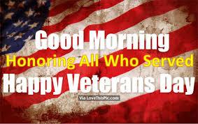 Happy Veterans Day Quotes Best Good Morning Happy Veterans Day Pictures Photos And Images For