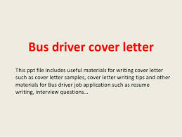 Cover Letter For Driving Job With No Experience Bus Driver Cover Letter