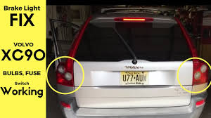 Volvo Xc90 Brake Light Switch Brake Lights Not Working Volvo Xc90 Fix