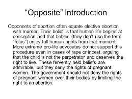 essay abortion proper pre natal care of your paper could have  opposite introduction