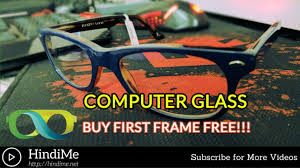 computer glass from lenskart anti reflective scratch resistance first frame free