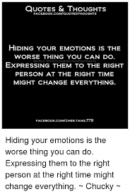 QUOTES THOUGHTS FACEBOOK COMaUOTEDTHOUGHTs HIDING YOUR EMOTIONS IS Mesmerizing Expressing Quotes