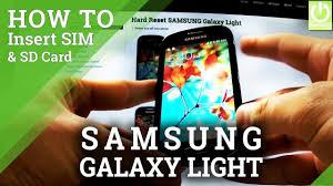 Samsung Galaxy Light Sim Card Insert Sim Sd Card In Samsung Galaxy Light Set Up Sim Card