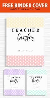Teacher Binder Templates Free Teacher Binder Printables 30 Class Planners Home Printables