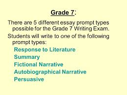the california writing exam grades and ppt video online grade 7 there are 5 different essay prompt types possible for the grade 7 writing