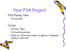 Your Psa Project Script/storyboard. Psa Playing Time –30 Seconds ...