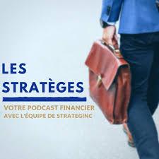 Les Stratèges | Votre Podcast financier