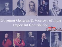 viceroys governor generals of india