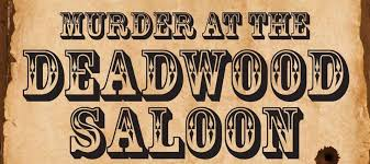 pardners join us for a night of mystery at the roundtable board gamerie come on down this july 12th and take part in the at the deadwood saloon