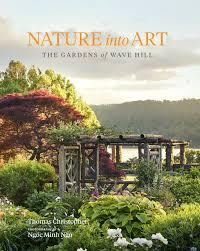 Nature Escapes Landscape Design Inc Nature Into Art The Gardens Of Wave Hill Thomas