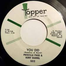 Priscilla Page And Rony Darrel* - You Did / Shoo Bee Doo Bee (Now That  You're Gone) (1966, Vinyl) | Discogs