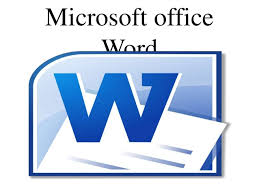Micorsoft Office Word Microsoft Office Word