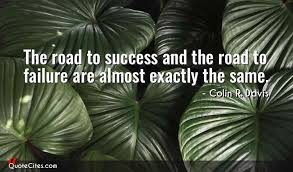 Success And Failure Quotes Delectable Explore Colin R Davis Quotes QuoteCites