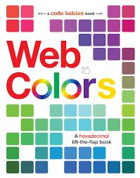 Web Colors Code Babies Sterling Children S 9781454921585 Amazon