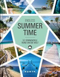Summertime – 52 Sonnenziele rund um die Welt - Kunth Verlag