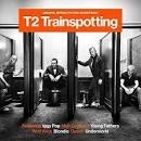 T2: Trainspotting [Original Motion Picture Soundtrack]
