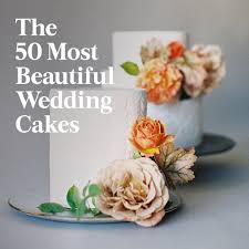 The 50 Most Beautiful Wedding Cakes Brides