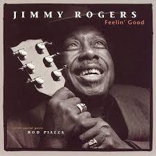 <b>Jimmy Rogers</b> - <b>Feelin</b>' Good   daddykool