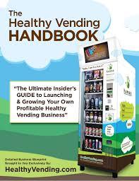Starting A Vending Machine Company Cool How To Start A Vending Machine Business Canreklonecco