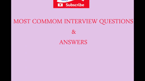 interview question and answer examples lease template integrity common interview questions u0026 answers 2016 common interview questions
