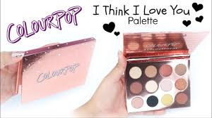 colourpop i think i love you palette swatches