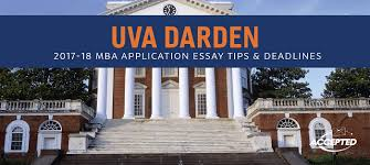 uva darden mba application essay tips deadlines if