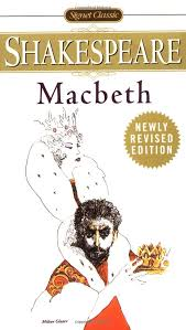 best shakespeare tragedies macbeth images macbeth signet classics william shakespeare 9780451526779 amazon com books