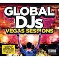 Global DJs: The Las Vegas Sessions