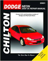 chilton dodge and plymouth neon 2000 2005 repair manual 20601 chilton dodge and plymouth neon 2000 2005 repair manual 20601 0035675206013 amazon com books