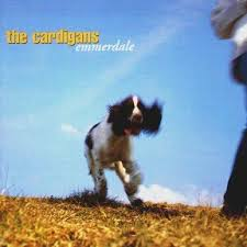 The <b>Cardigans</b> - <b>Emmerdale</b> 1994   Songs, Album, Album covers