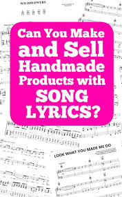 Generate a freestyle song in seconds. Copyright Trademark Concerns For Crafters Song Lyrics Cutting For Business