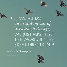 Quotes About Act Of Kindness 40 Quotes New Acts Of Kindness Quotes