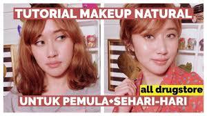 tutorial makeup natural untuk pemula sehari hari all