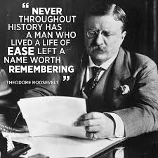 Quotes By Teddy Roosevelt Unique Teddy Roosevelt Quotes And Sayings