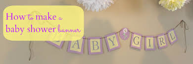 Appealing How To Make A Baby Shower Banner 78 About Remodel Best Design  Ideas with How To Make A Baby Shower Banner