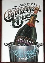 Champagne Blues: Nan lyons + ivan lyons: 9780671247645: Amazon.com: Books