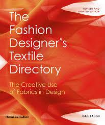 The Fashion Designer S Textile Directory Free Download The Fashion Designers Textile Directory The Creative Use