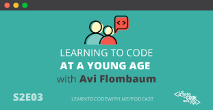 S2E3: Learning to Code at a Young Age with Avi Flombaum