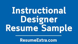 Professional Instructional Designer Resume Sample Resumeextra