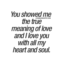 The Meaning Of Love Quotes