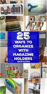 Dollar Store Magazine Holder 100 Brilliant Home Organization Ideas With Magazine Racks and File 41