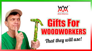 need gift ideas for a woodworker on your list