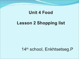 7Th Grade. Unit 4 Food. Lesson 2, Shopping List