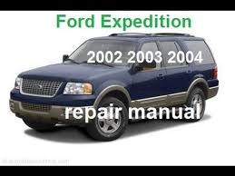 ford expedition 2002 2003 2004 service repair manual ford expedition 2002 2003 2004 service repair manual
