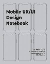 Mobile Design Patterns Book Buy Mobile Ux Ui Design Notebook Mobile Wireframe Sketchpad
