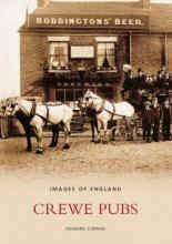 Crewe Pubs : Howard Curran : 9780752432540